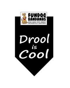 FunDog Drool is Cool Bandana