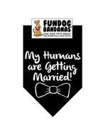 FunDog My Humans are Getting Married Bandana