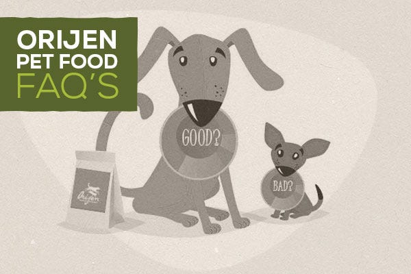 ORIJEN Pet Food FAQs
